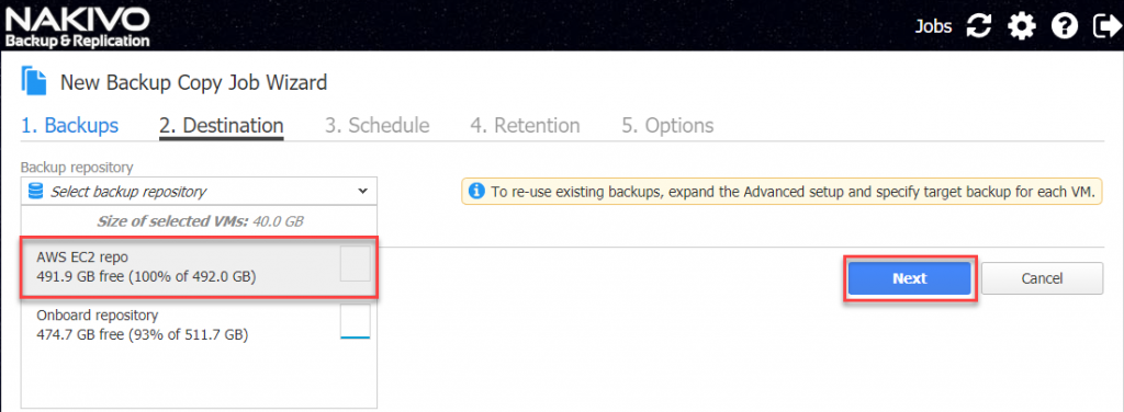 Choose the previously created backup repository