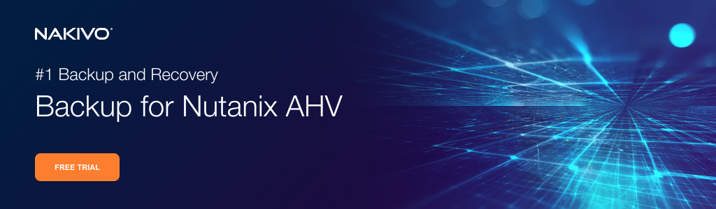 Backup for Nutanix AHV
