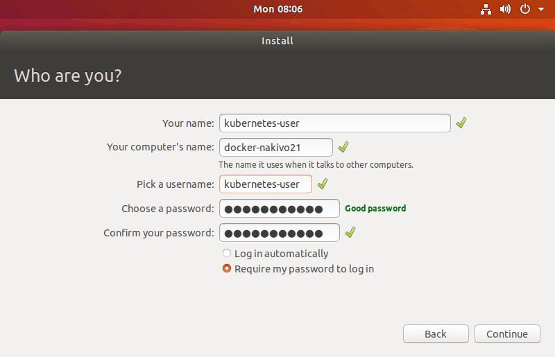 Configuring host name and user name while setting up Ubuntu before installing Kubernetes on Ubuntu.