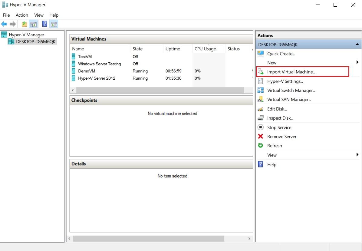 Import Virtual Machines (How to Import Hyper-V VMs