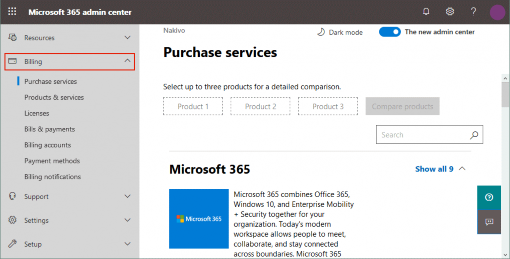 You can purchase additional services in Microsoft 365 admin center
