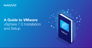 A-Guide-to-VMware-vSphere-7.0-Installation-and-Setup_FB_LD