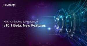 NAKIVO-Backup-Replication-v10.1-Beta_-New-Features_FB_LD