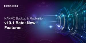 NAKIVO-Backup-Replication-v10.1-Beta_-New-Features_Twitter
