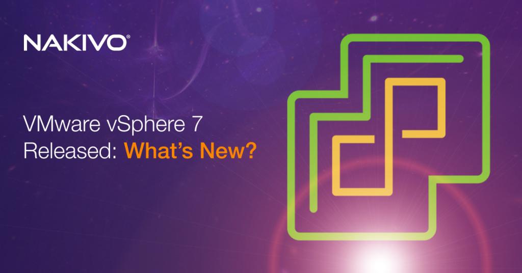 VMware vSphere 7 Released: What's New?