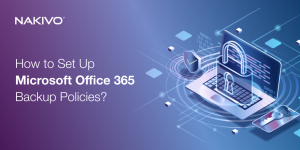 How to Set Up Microsoft Office 365 Backup Policies__Twitter