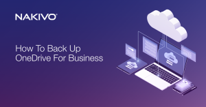 How to Back Up OneDrive for Business