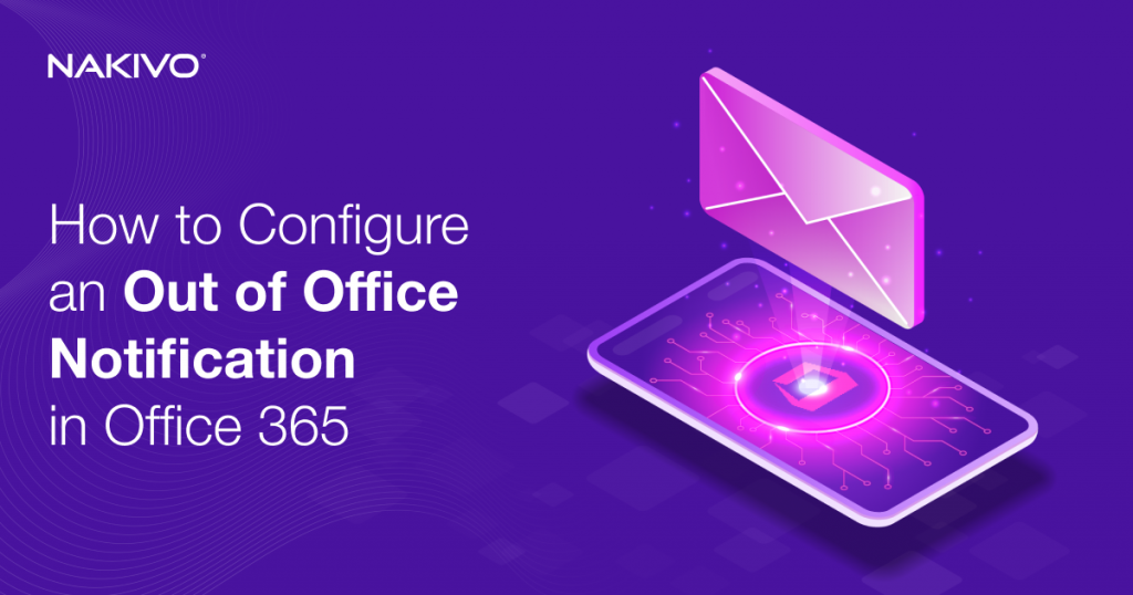How to Configure an Out of Office Notification in Office 365