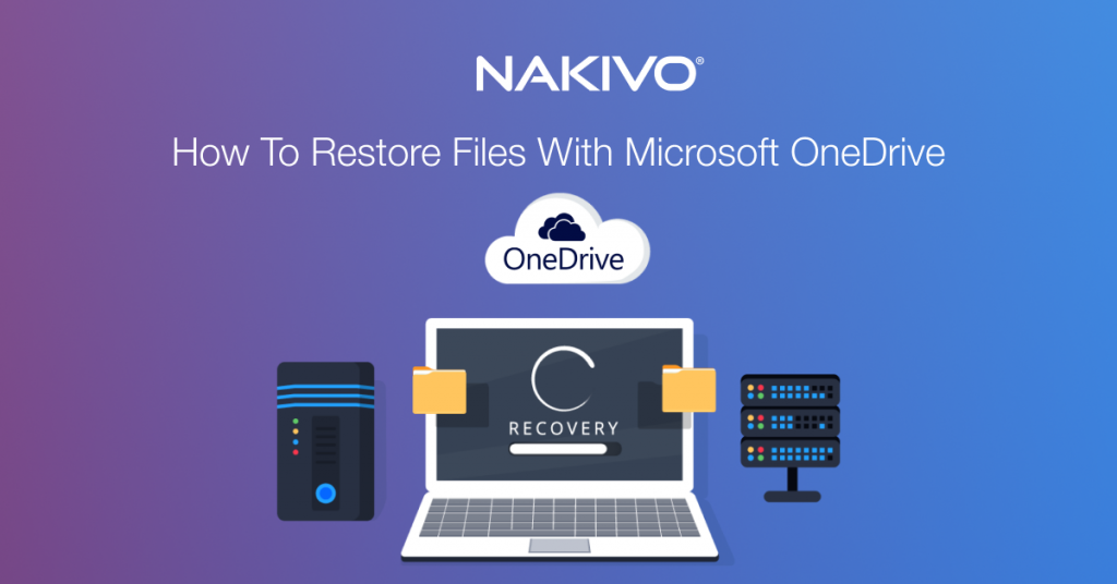 How to Restore Files with Microsoft OneDrive