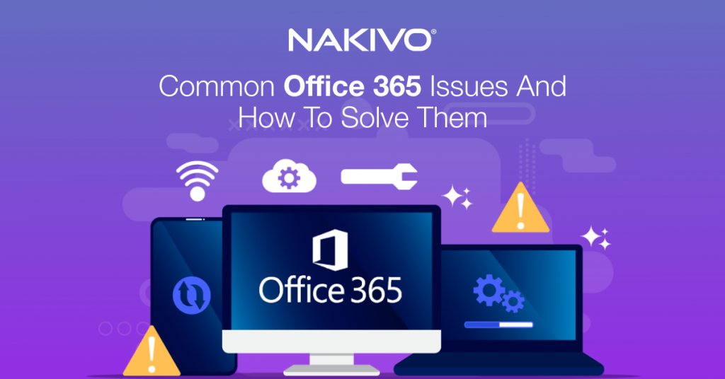 Common Office 365 Issues and How to Solve Them