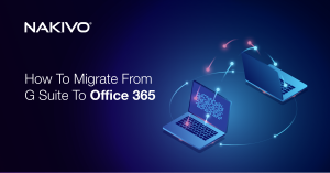 How to Migrate from G Suite to Office 365