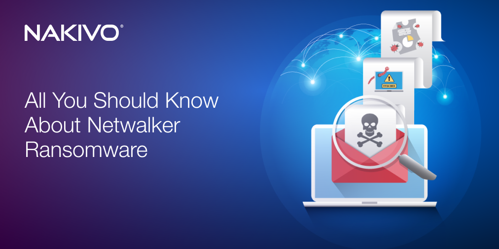 All You Should Know About Netwalker Ransomware