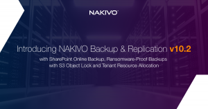 NAKIVO Backup & Replication v10.2 GA