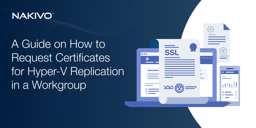 How to Request SSL Certificates from a Windows Certificate Server for Hyper-V