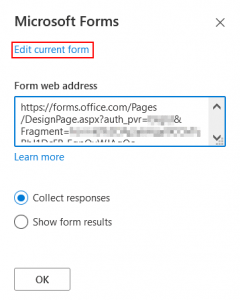 Selecting options for Microsoft Forms and editing the form