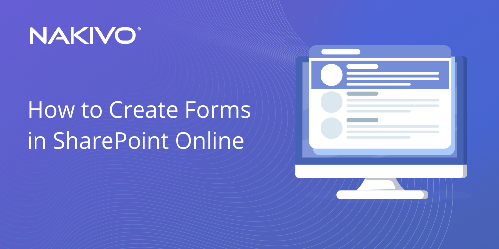 SharePoint Online Forms Overview