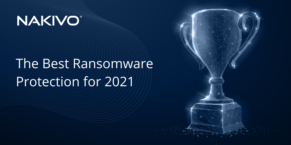 The Best Ransomware Protection for 2021