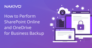 How to Perform SharePoint Online and OneDrive for Business Backup_fb
