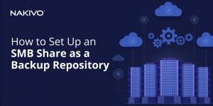 How to Set Up an SMB Share as a Backup Repository_Twitter