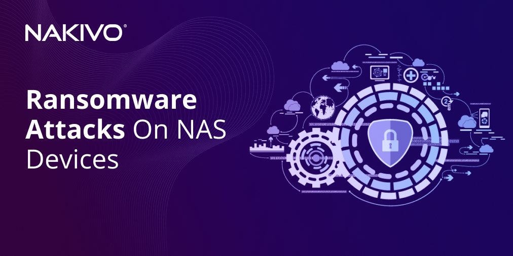 Ransomware Attacks on NAS Devices