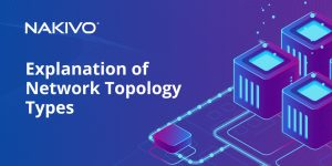 Blog types of network topology explained