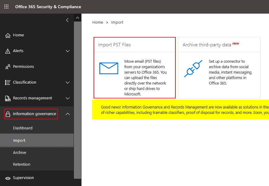 Importing PST files to Office 365 in the Office 365 Security and Compliance center