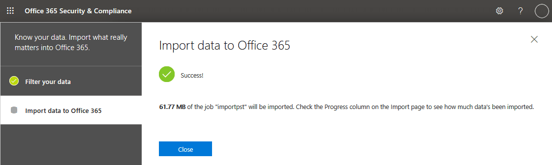 Importing PST into Office 365 can be started