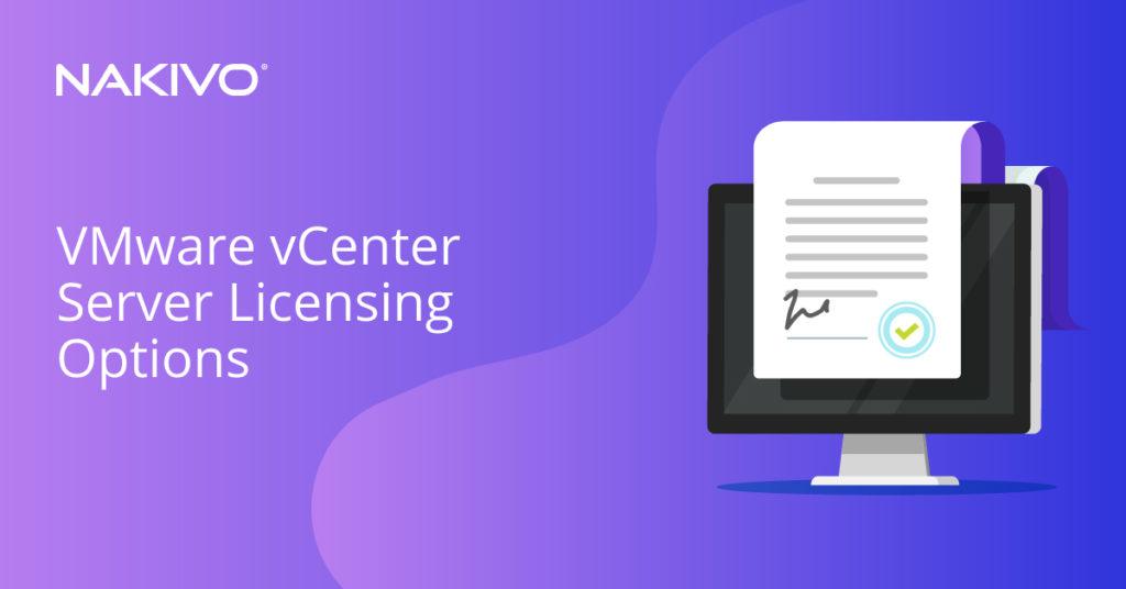 VMware vCenter Server Licensing Options