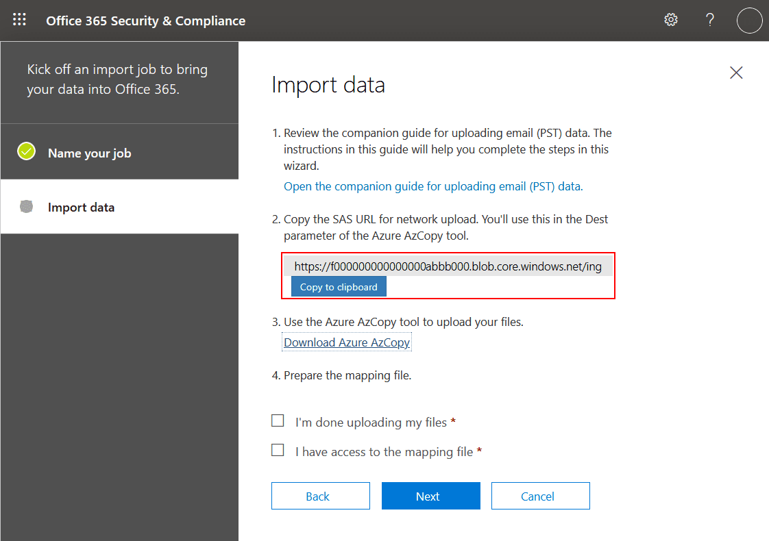 Viewing the SAS URL for network upload for importing PST files to Office 365