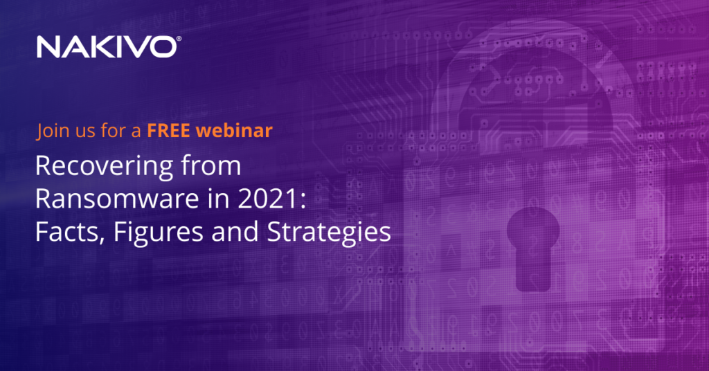 Free Live Webinar: Recovering from Ransomware in 2021
