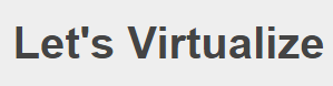 Let's Virtualize