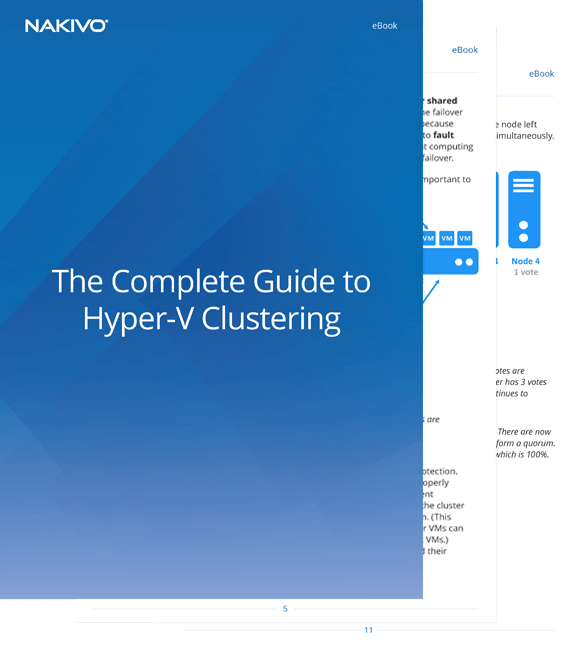 The Complete Guide to Hyper-V Clustering